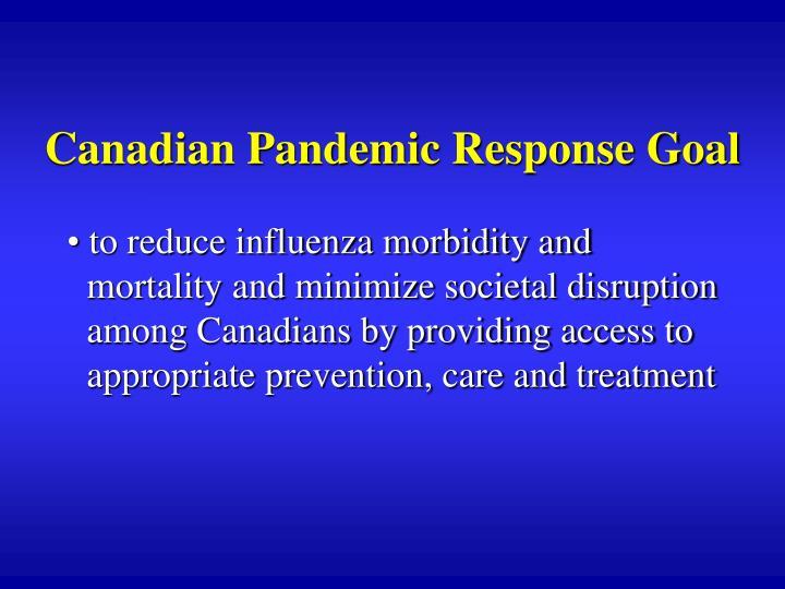 Canadian Pandemic Response Goal