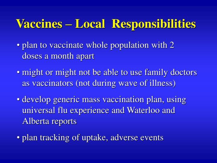 Vaccines – Local  Responsibilities