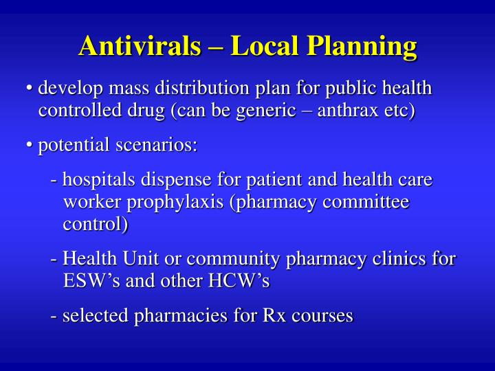 Antivirals – Local Planning