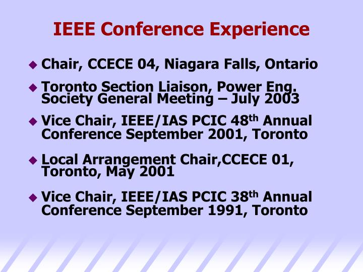 IEEE Conference Experience