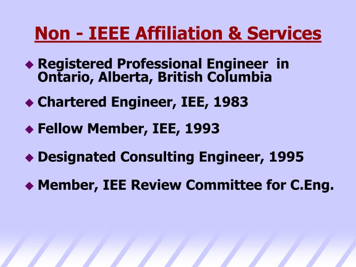 Non - IEEE Affiliation & Services