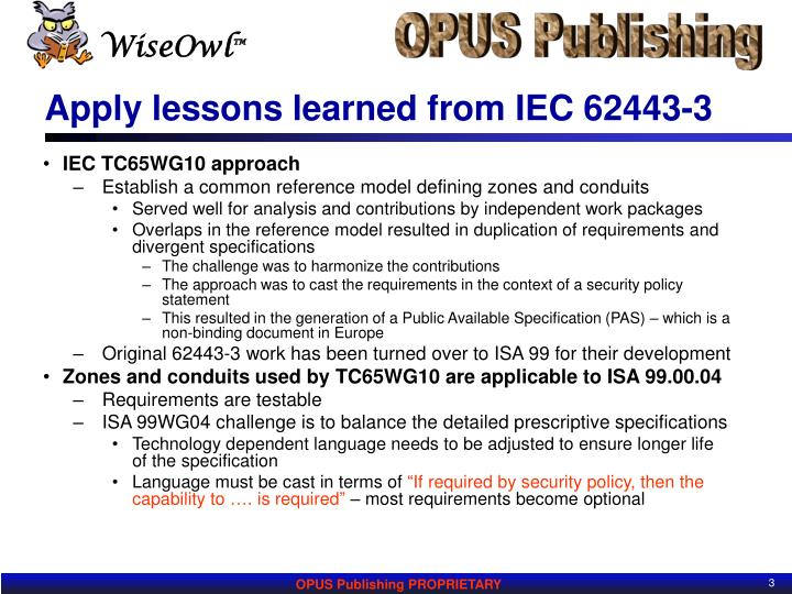 Apply lessons learned from iec 62443 3