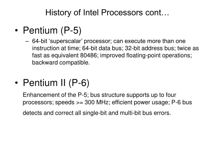 History of Intel Processors cont…