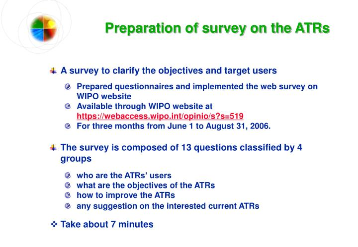 Preparation of survey on the ATRs
