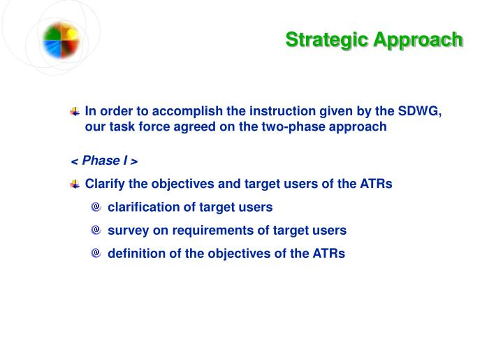 Strategic Approach