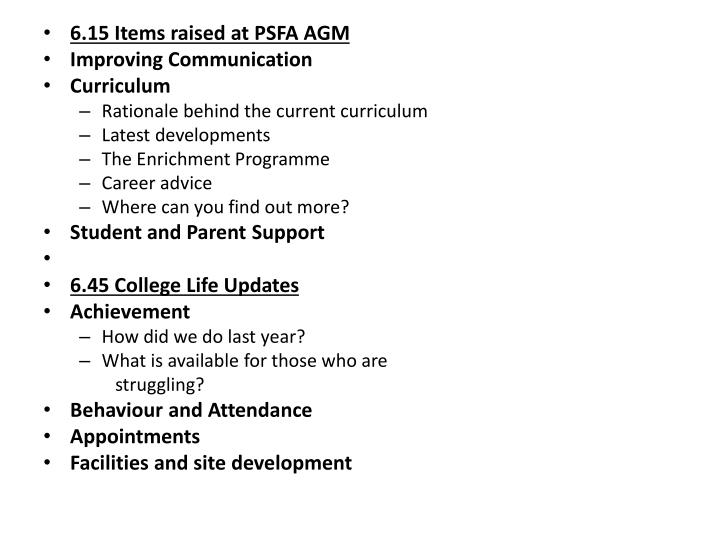6.15 Items raised at PSFA AGM