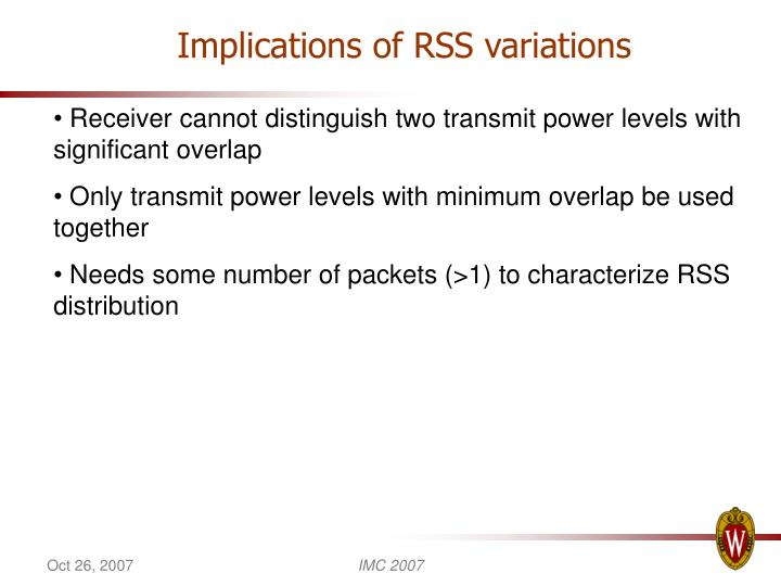 Implications of RSS variations