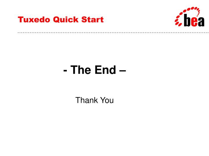 Tuxedo Quick Start