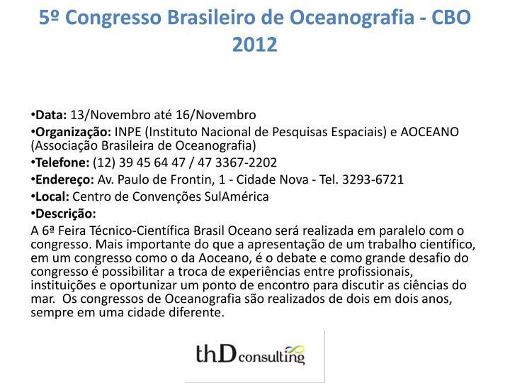 5º Congresso Brasileiro de Oceanografia - CBO 2012