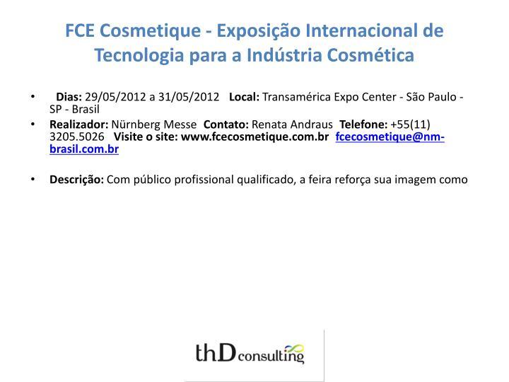 FCE Cosmetique - Exposição Internacional de Tecnologia para a Indústria Cosmética