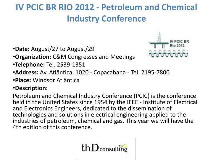 IV PCIC BR RIO 2012 - Petroleum and Chemical Industry Conference