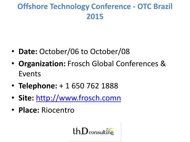Offshore Technology Conference - OTC Brazil 2015