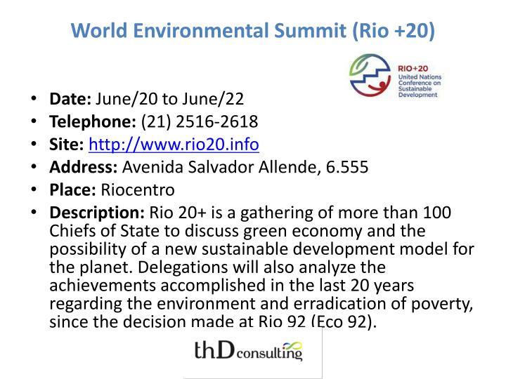 World Environmental Summit (Rio +20)