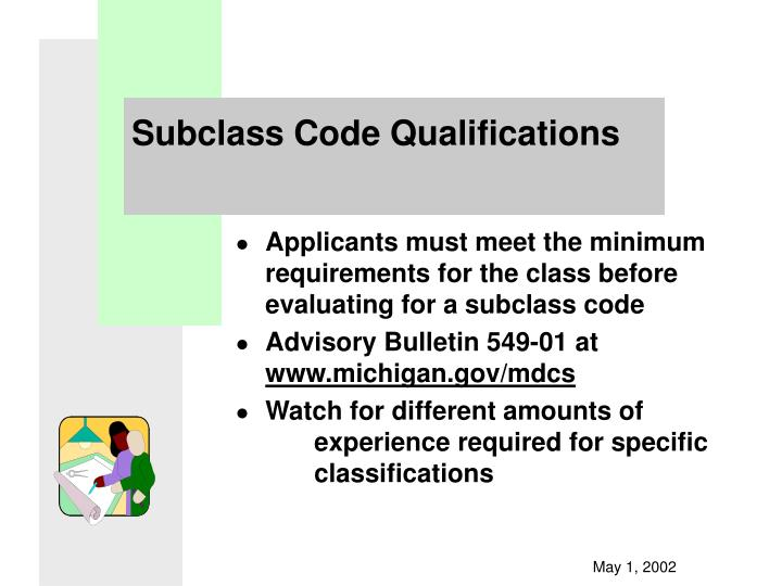 Subclass Code Qualifications