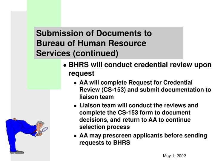 Submission of Documents to Bureau of Human Resource Services (continued)