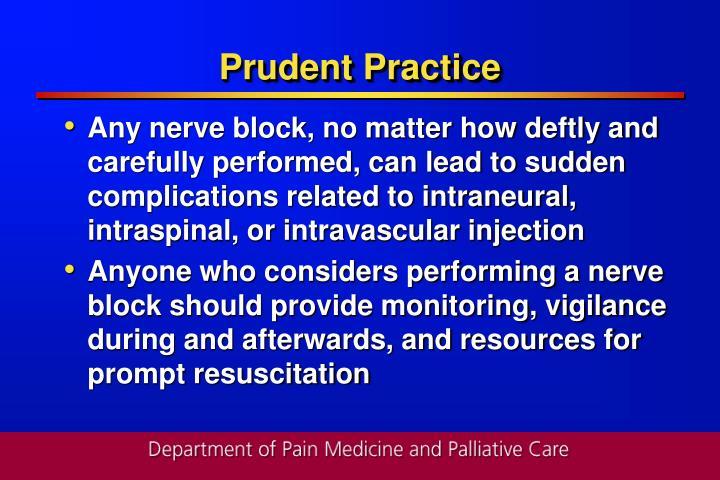 Prudent Practice