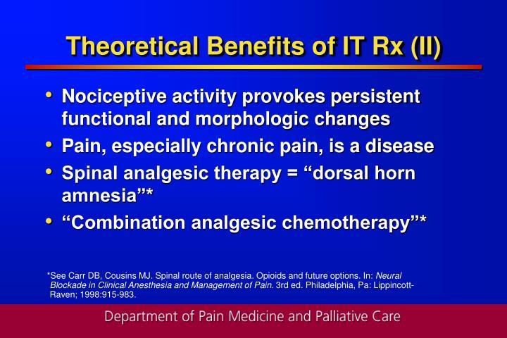 Theoretical Benefits of IT Rx (II)
