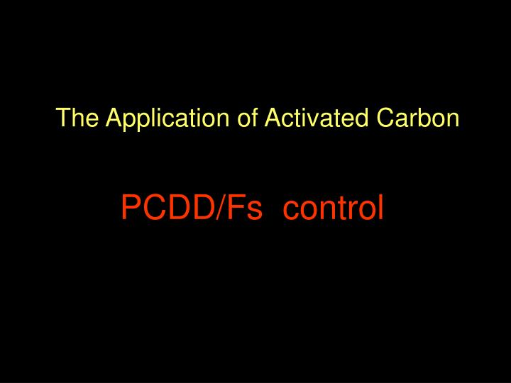 The Application of Activated Carbon