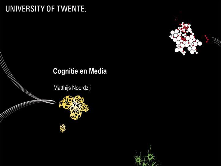 Cognitie en Media