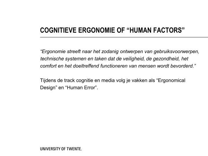 """COGNITIEVE ERGONOMIE OF """"HUMAN FACTORS"""""""