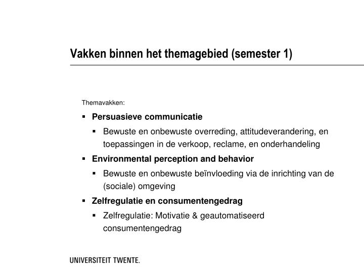 Vakken binnen het themagebied (semester 1)