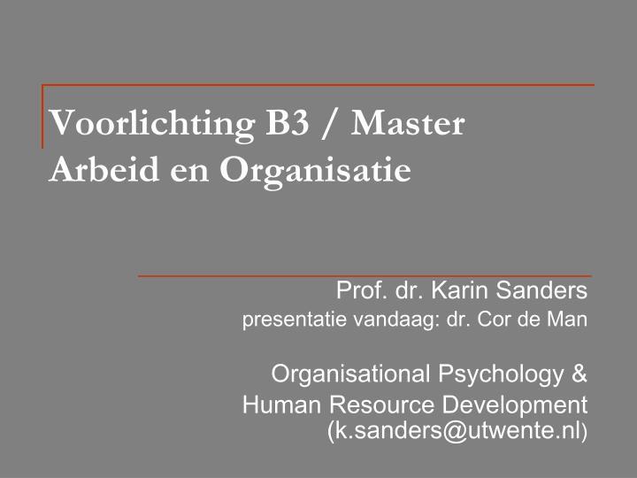 Voorlichting B3 / Master