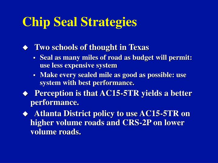 Chip Seal Strategies