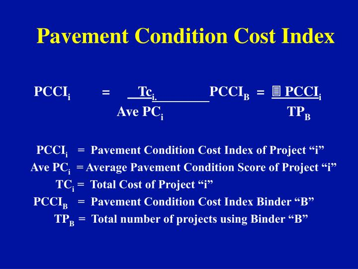 Pavement Condition Cost Index
