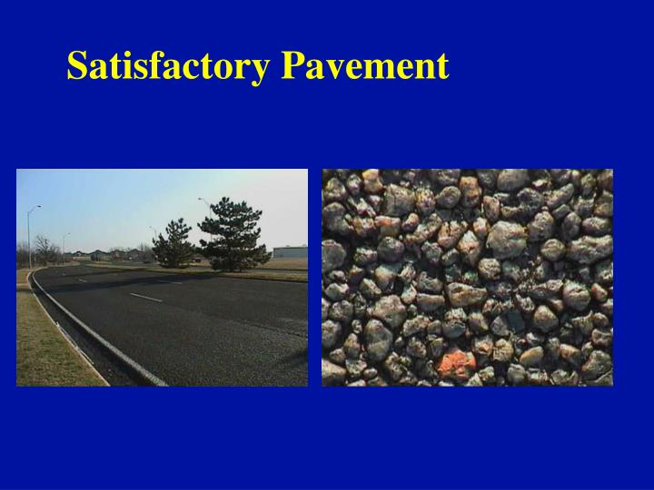 Satisfactory Pavement