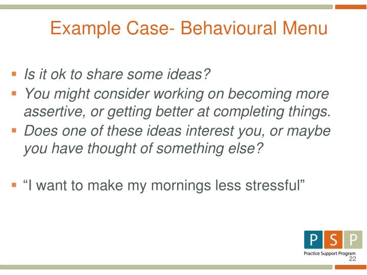 Example Case- Behavioural Menu