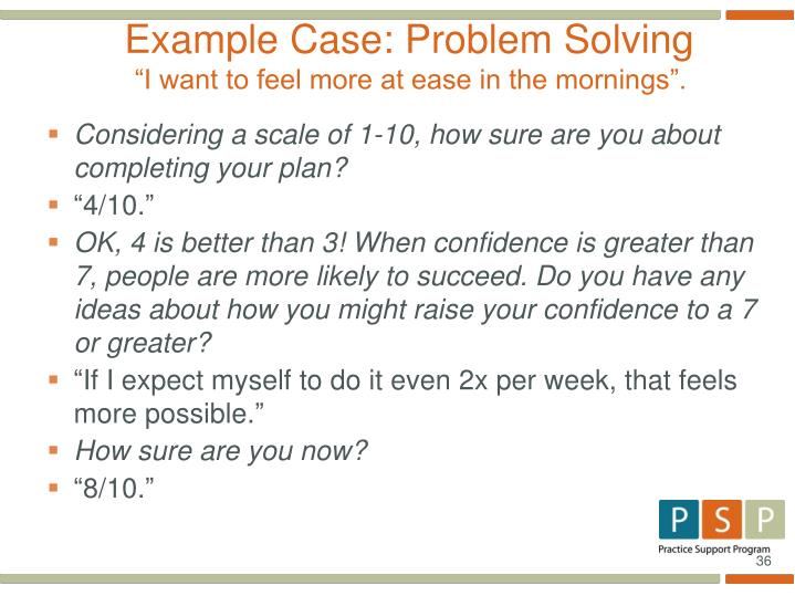 Example Case: Problem Solving