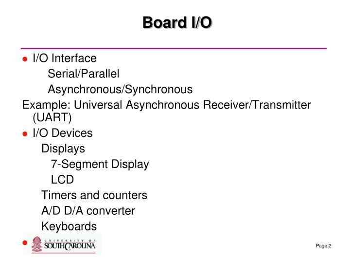 Board I/O