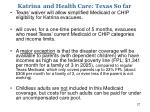 katrina and health care texas so far