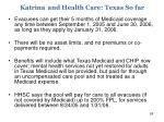 katrina and health care texas so far1