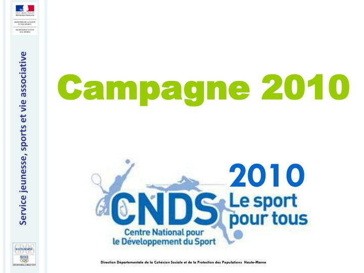 Campagne 2010