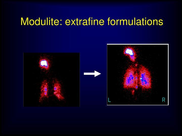 Modulite: extrafine formulations