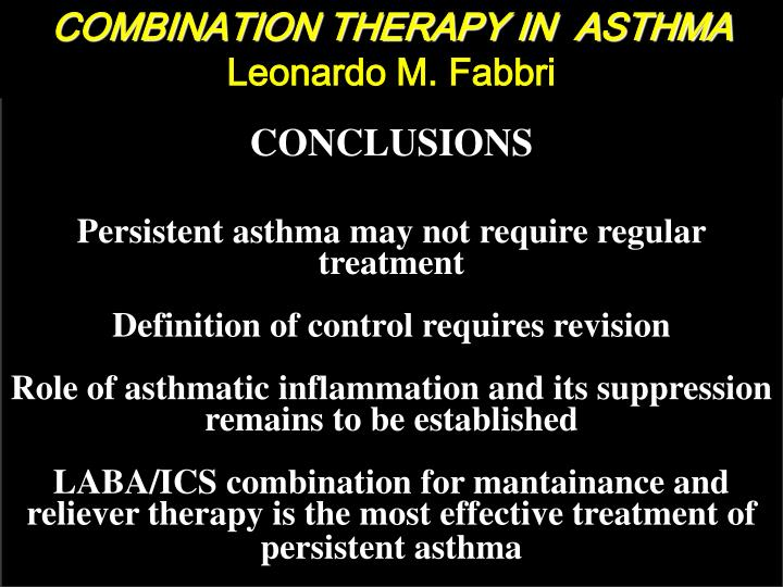 COMBINATION THERAPY IN  ASTHMA