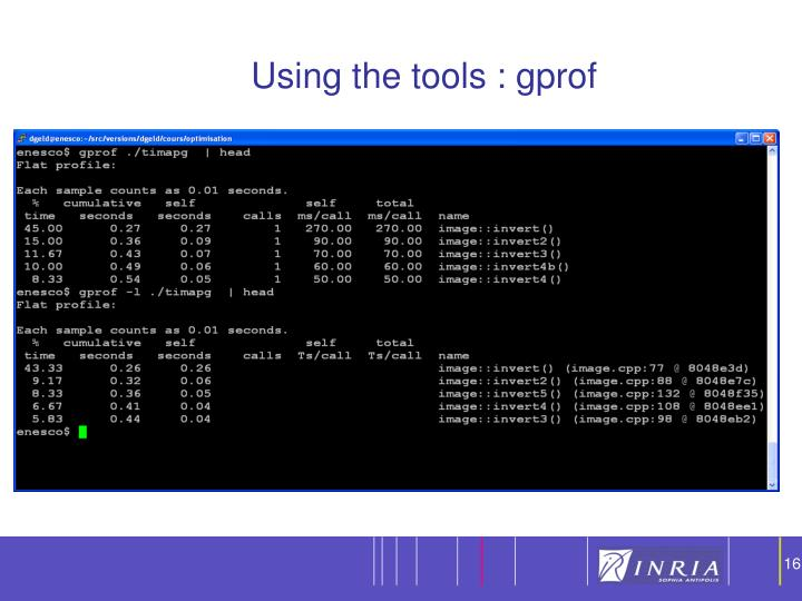 Using the tools : gprof