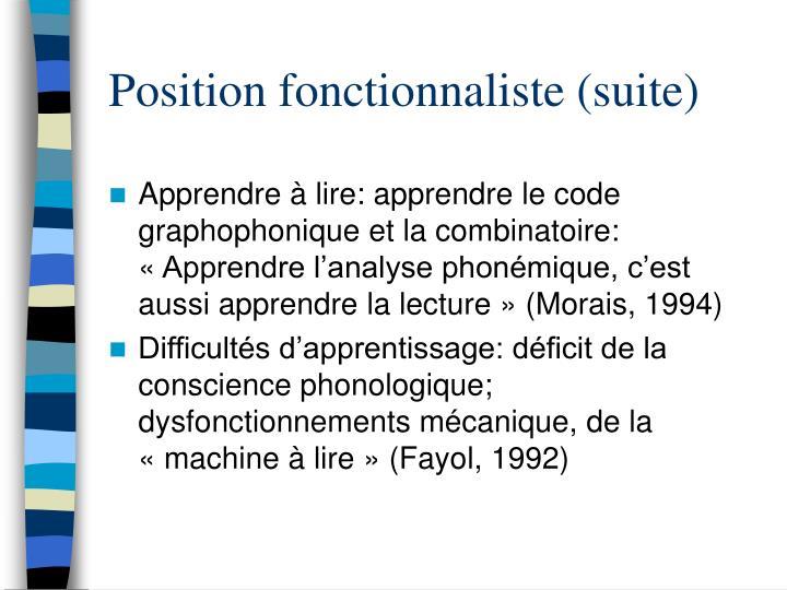 Position fonctionnaliste (suite)