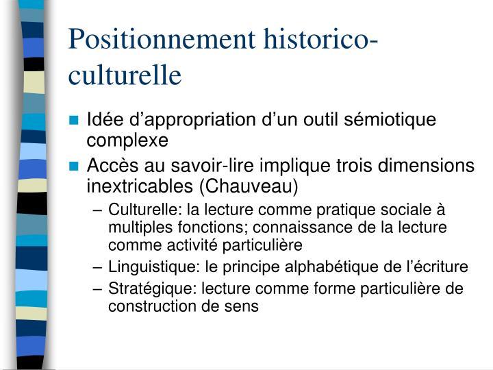 Positionnement historico-culturelle