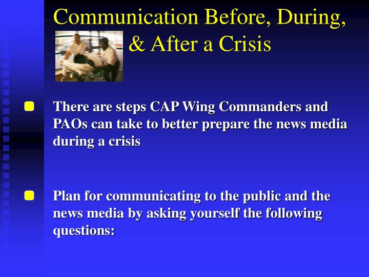 Communication before during after a crisis