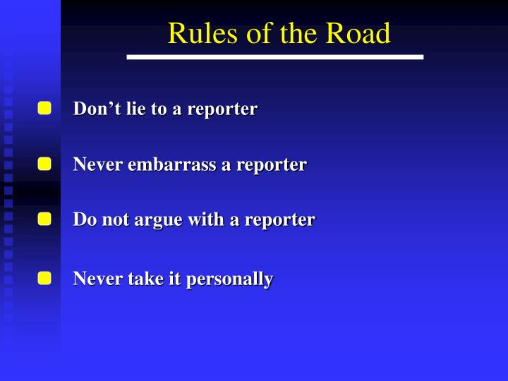 Don't lie to a reporter