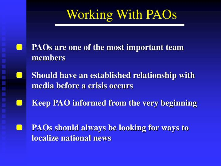 PAOs are one of the most important team members