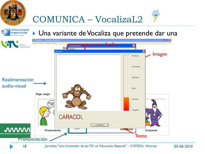 COMUNICA – VocalizaL2