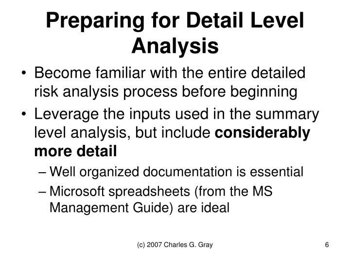 Preparing for Detail Level Analysis