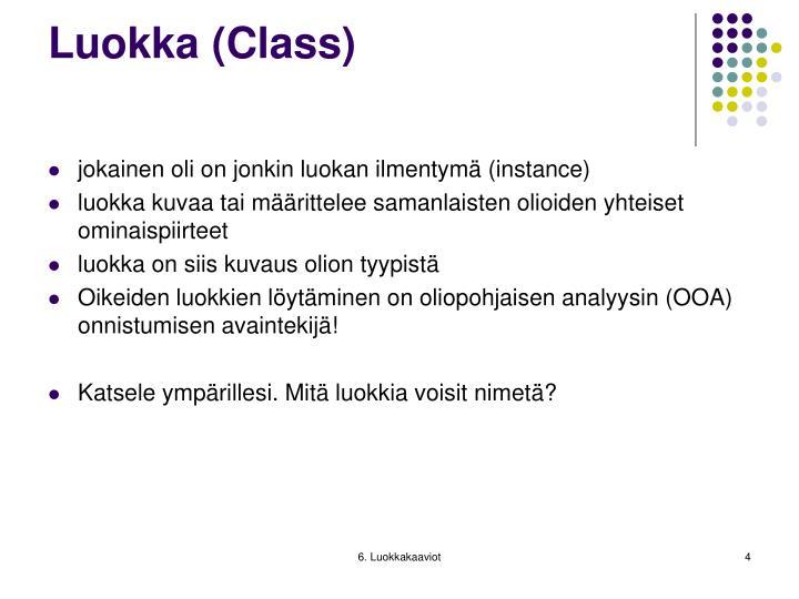 Luokka (Class)