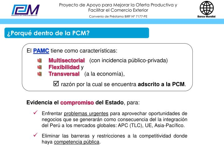 ¿Porqué dentro de la PCM?