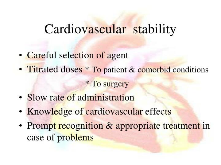Cardiovascular  stability