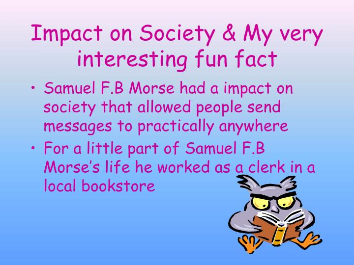 account of the life and works of samuel f b morse My account contact us vu home  the life of samuel fb morse,  presiding, for an infringement of the letters patent of samuel fb morse,.