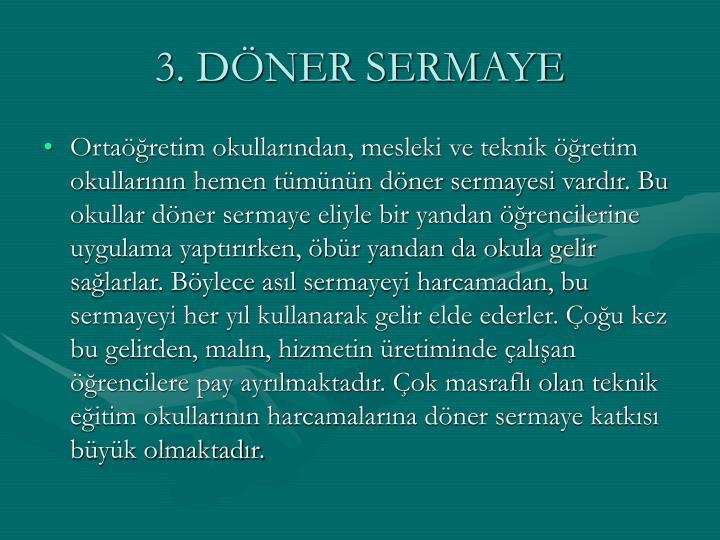 3. DÖNER SERMAYE